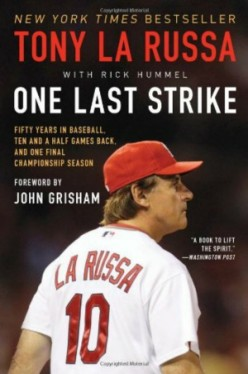 One Last Strike - The Remarkable Story of the 2011 St. Louis Cardinals