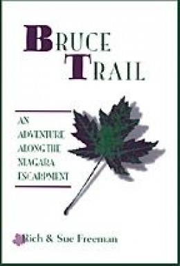 "Travel Narrative: ""The Bruce trail - An Adventure Along the Niagara Escarpment"""