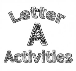 Letter A:  Alphabet Activities for Kids