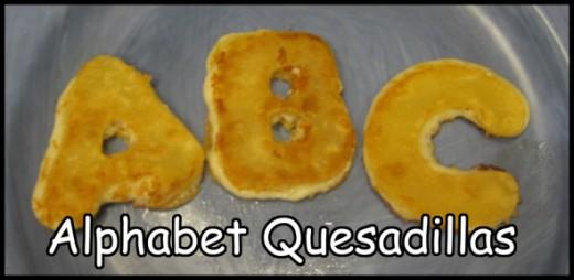 Alphabet Quesadillas