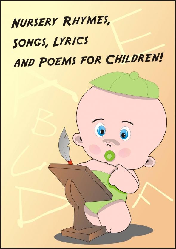 Nursery Rhymes, Songs, Lyrics and Poems for Children!