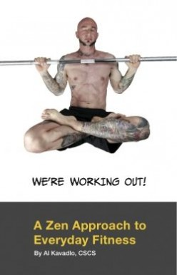 """We're Working Out! A Zen Approach To Everyday Fitness"" Book Review"