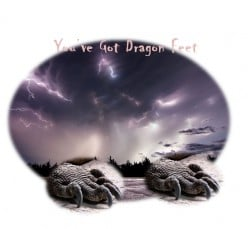 You've got Dragon Feet