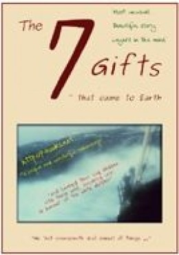 The 7 Gifts That Came To Earth