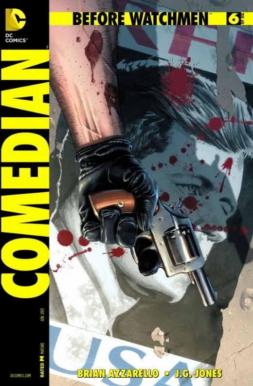 "Before Watchmen Comedian #6. Final Issue. Blake's story moves back to America where he meets with a mysterious figure, ""Gordy"". Probably meaning G. Gordon Liddy, the man tells Blake the details of a planned assassination against Robert Kennedy, inclu"