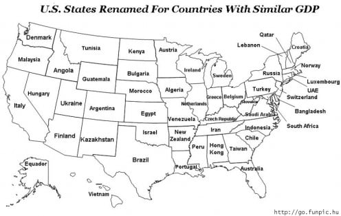 The US States renamed as countries with the equivalent GDP.