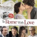 Woody Allen's To Rome With Love Soundtrack List and Opera Songs Featured in the Movie