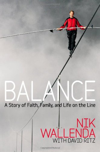 Balance by Nik Wallenda
