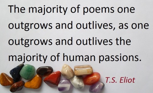 T. S. (Thomas Stearns) Eliot, born 26 September 1888 died 4 January 1965 was a renowned poet and playwright