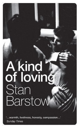 A Kind of Loving: Stan Barstow