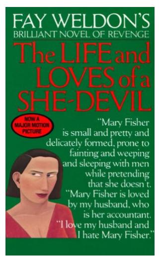 The Life &Loves of a She Devil: Fay Wheldon