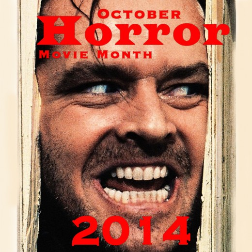 Actually Scary Movies for October Horror Movie Month 2014