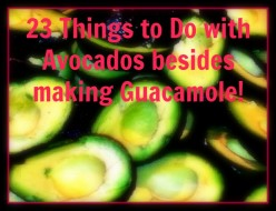 23 Things to do with Avocados