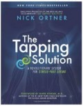"The Tapping Solution Book: Don't Knock ""EFT"" Till You Try It"