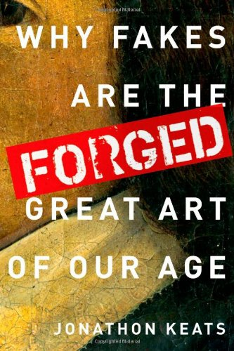 Are fakes the greatest art form today?