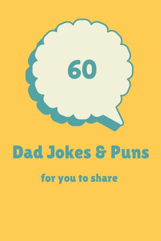 60 of the best Dad Jokes and puns
