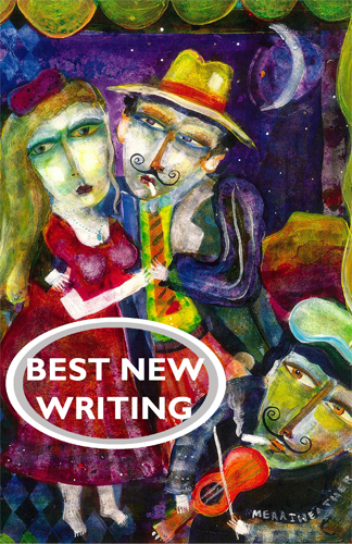 All Gover and Hoffer prize nominees and winners are featured in the 2014 edition of Best New Writing.