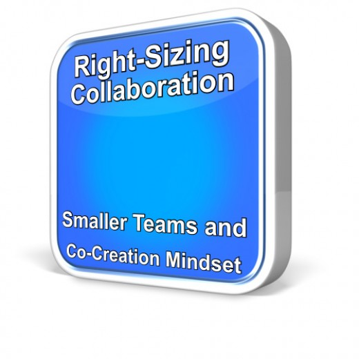 Right-Sizing Collaboration