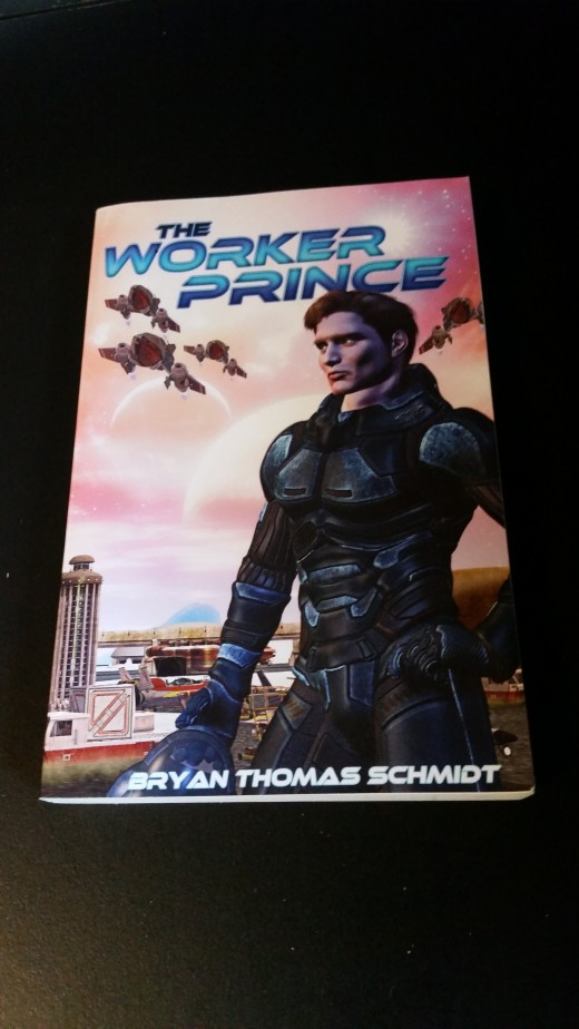 A photo of my personal copy of the Worker Prince by Bryan Thomas Schmidt.