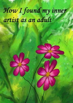 How I Found My Right Brain Inner Artist as an Adult