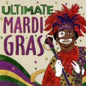 Ultimate Mardi Gras Music