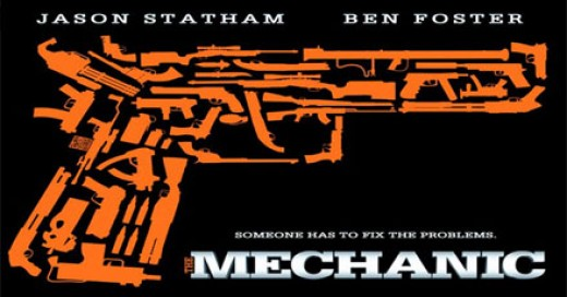 The Mechanic official poster - - tagline: someone has to fix the problems.
