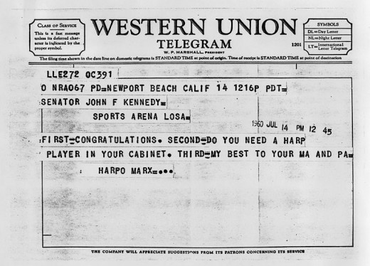 "The irrespressible Harpo Marx sent this telegram message to JFK on July 14, 1960, offering congratulations, asking if the President needed a harp player in his new Cabinet, and sending his regards to ""Ma and Pa"" Kennedy."