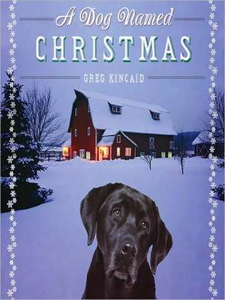 A Dog Named Christmas Book