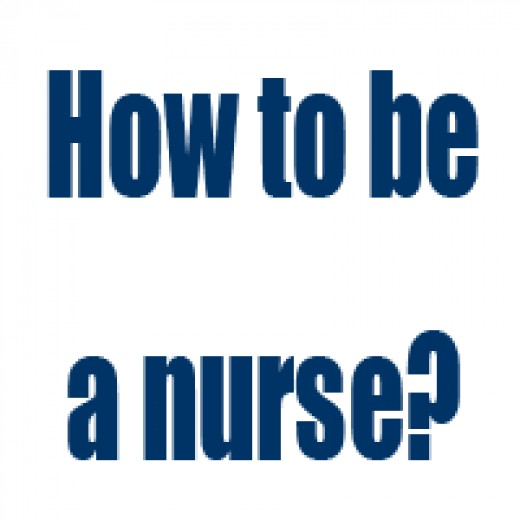How to become a nurse?
