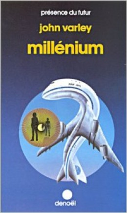 Millenium by John Varley. Cover of the French edition