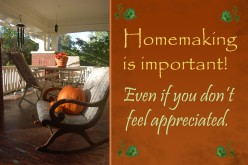 How to Feel Appreciated For Your Hard Work As a Homemaker