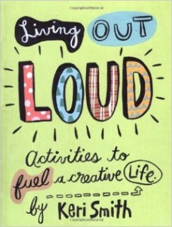 Living Out Loud - Kick-start your creativity