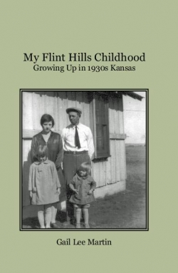 Gail Lee Martin's memoir about her Depression era childhood in Kansas.