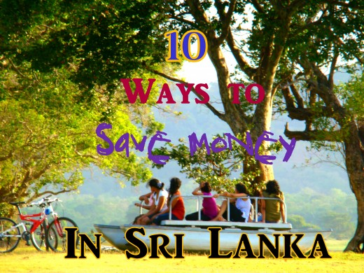 How to Save money on a Trip to Sri Lanka