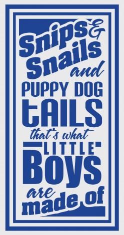 Snips & Snails & Puppy Dog Tails