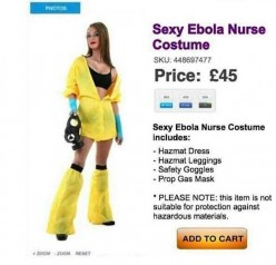 "Would you be offended at seeing someone at Halloween wearing the ""Sexy Ebola Nurse"" costume.."