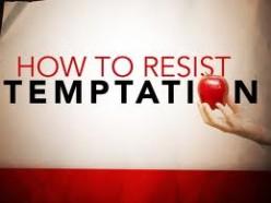 How do you resist or escape temptation?
