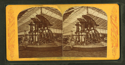 The Corliss Engine as seen at the International Exhibition of Arts, Manufactures and Products of the Soil and Mine of 1876