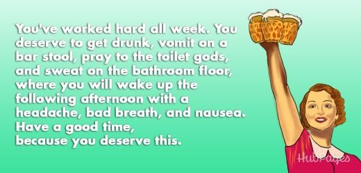 Hooray for beer! You deserve it.