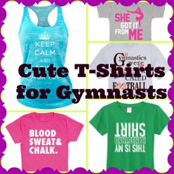 Cute Gymnastics T-Shirts for Gymnasts