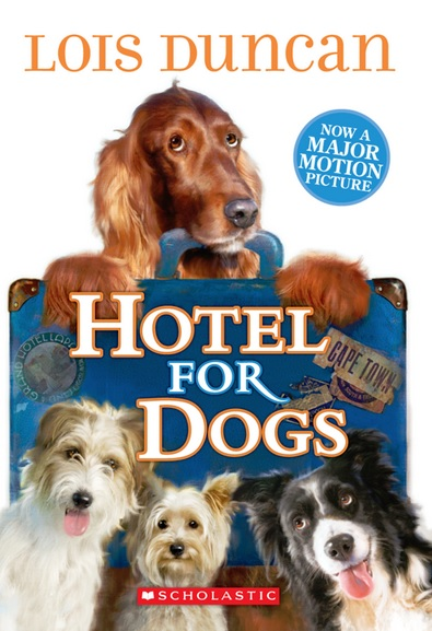 Hotel for Dogs Book by Lois Duncan