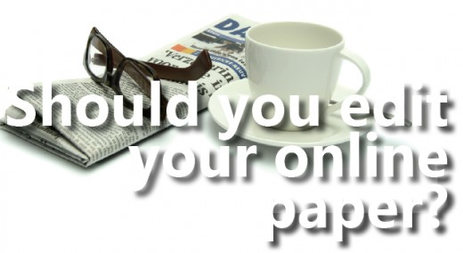 Should you edit your online newspaper?