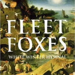 'White Winter Hymnal' by Fleet Foxes