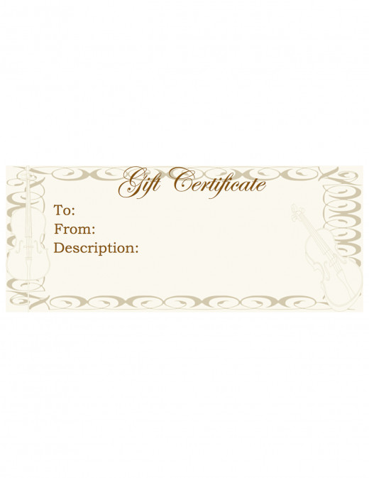 Print this gift certificate instead of buying a violin. Offer to give a set amount toward lessons or instrument rental. This gift certificate is for noncommercial use only. You may use the design for any purpose, but you may not sell it.