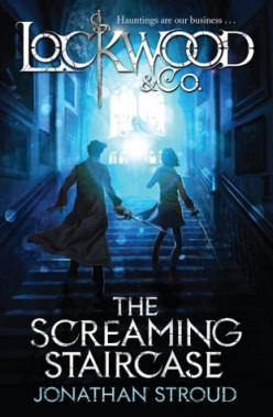 Lockwood & Co.: The Screaming Staircase by Jonathan Stroud Review