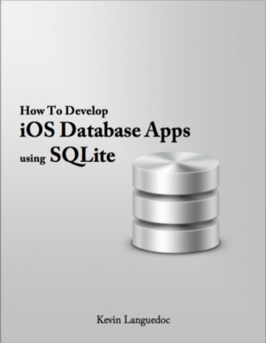 The essentials of developing iOS apps for iPhone and iPad using SQLite