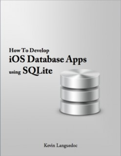 Tutorial on Creating an iOS SQLite Database Application for iOS, iPhone, or iPad