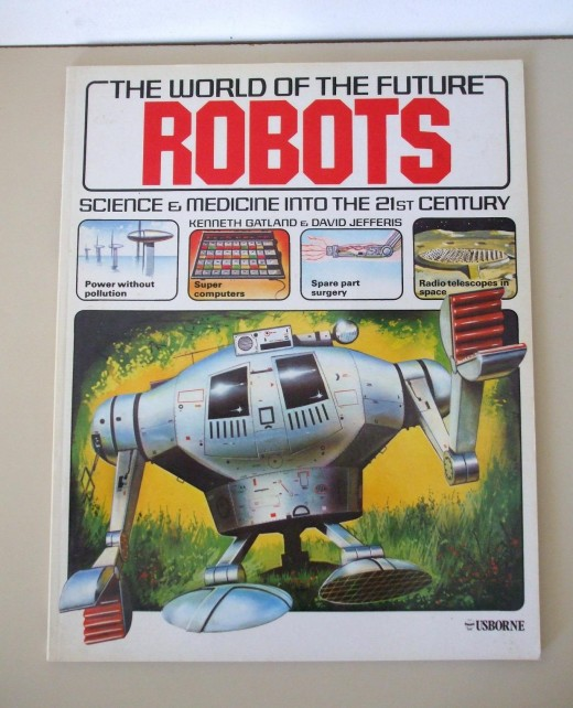 The World of The Future : Robots - Usborne 1979 ( UK buyer in Berkshire ) £7.50