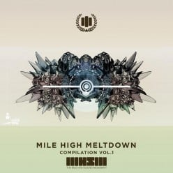 The Birth of the Mile High Meltdown Compilation v​.​1