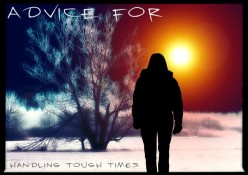 Advice for Handling Tough Times